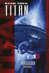 Star Trek - Titan: Kriegsglück