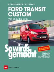 Ford Transit Custom. Von 08/12 bis 12/17