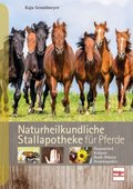 Naturheilkundliche Stallapotheke für Pferde