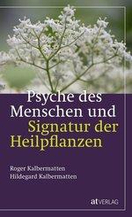 Psyche des Menschen und Signatur der Heiflplanzen