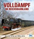 Volldampf im Reichsbahnland
