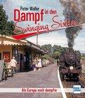 Dampf in den Swinging Sixties
