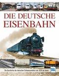 Die Deutsche Eisenbahn