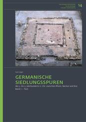 Germanische Siedlungsspuren des 3. bis 5. Jahrhunderts n. Chr. zwischen Rhein, Neckar und Enz, 2 Bände
