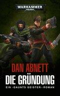 Warhammer 40.000 - Gaunts Geister-  Die Gründung