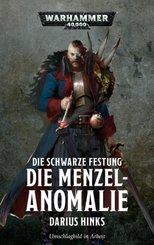 Warhammer 40.000 - Die Schwarze Festung - Die Menzel-Anomalie