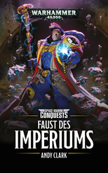 Warhammer 40.000 - Space Marines Conquests - Faust des Imperium