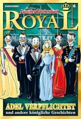 Lustiges Taschenbuch Royal - Adel verpflichtet