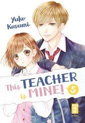 This Teacher is Mine! - Bd.5