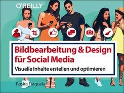 Bildbearbeitung & Design für Social Media; Band 3