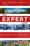 Der Expert Guide für Glück und Erfolg in der Schweiz