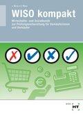 WISO kompakt - Wirtschafts- und Sozialkunde zur Prüfungsvorbereitung für Verkäufer/-innen