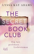 The Secret Book Club - Ein fast perfekter Liebesroman