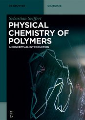 Physical Chemistry of Polymers