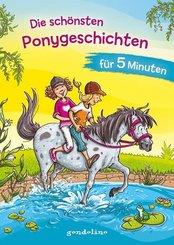 Die schönsten Ponygeschichten für 5 Minuten