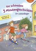 Die schönsten 5 Minutengeschichten für Leseanfänger