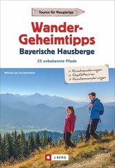 Wandergeheimtipps Bayerische Hausberge