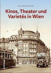 Kinos, Theater und Kabaretts in Wien