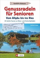 Genussradeln für Senioren - Vom Allgäu bis ins Ries