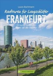 Radtouren für Langschläfer Frankfurt