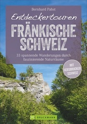 Entdeckertouren Fränkische Schweiz