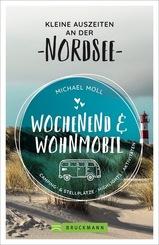 Wochenend und Wohnmobil - Kleine Auszeiten an der Nordsee