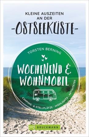 Wochenend und Wohnmobil - Kleine Auszeiten an der Ostseeküste