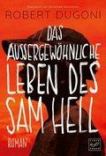 Das außergewöhnliche Leben des Sam Hell