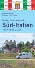 Mit dem Wohnmobil nach Süd-Italien, Der Osten