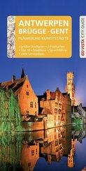 GO VISTA: Reiseführer Antwerpen · Brügge · Gent, m. 1 Karte