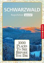 1000 Places-Regioführer Schwarzwald