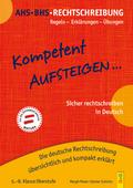 Kompetent Aufsteigen... Deutsch Rechtschreibung 5-8