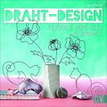 Draht-Design