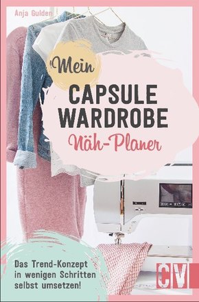 Mein Capsule Wardrobe Näh-Planer