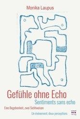 Gefühle ohne Echo / Sentiments sans echo