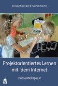 Projektorientiertes Lernen mit dem Internet
