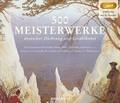 500 Meisterwerke deutscher Dichtung und Erzählkunst, 3 Audio-CD, MP3