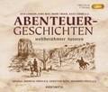 Abenteuergeschichten weltberühmter Autoren, 1 Audio-CD, MP3 (Sonderausgabe)