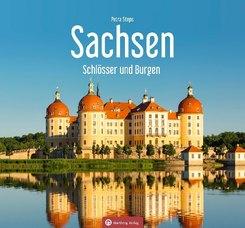 Sachsen - Schlösser und Burgen