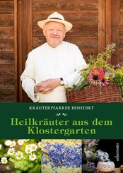 Kräuterpfarrer Benedikt: Heilkräuter aus dem Klostergarten