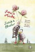 Rosi & Mücke / Rosie & Skeeter