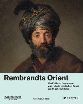 Rembrandts Orient