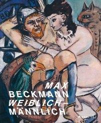 Max Beckmann. weiblich-männlich