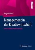 Management in der Kreativwirtschaft