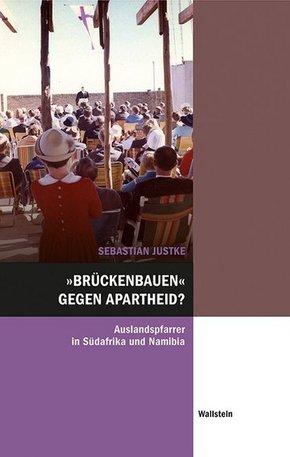 """""""Brückenbauen"""" gegen Apartheid?"""