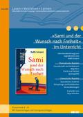 """""""Sami und der Wunsch nach Freiheit"""" im Unterricht"""