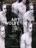 Art Wolfe - Die Jagd nach dem perfekten Bild; Buch XXIV
