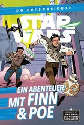 Star Wars: Du entscheidest: Ein Abenteuer mit Finn und Poe