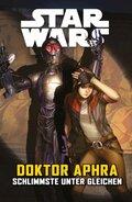 Star Wars Comics: Doktor Aphra, Schlimmste unter Gleichen