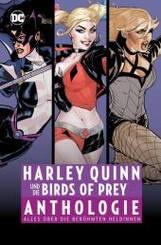 Harley Quinn und die Birds of Prey Anthologie